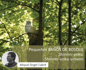 Pequeños BAÑOS DE BOSQUE | Shinrin-yoku · Shinrin-yoku urbano
