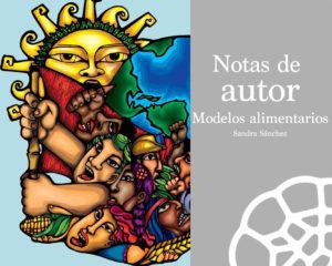 Modelos alimentarios: Soberanía alimentaria frente a la agroindustria.