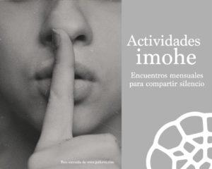 Siguen los encuentros mensuales para compartir silencio en imohe